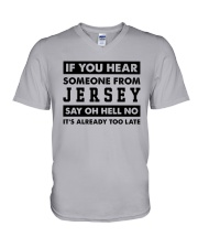 IF YOU HEAR SOMEONE FROM JERSEY SAY OH HELL NO V-Neck T-Shirt thumbnail