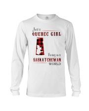 QUEBEC GIRL LIVING IN SASKATCHEWAN WORLD Long Sleeve Tee thumbnail