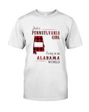 PENNSYLVANIA GIRL LIVING IN ALABAMA WORLD Classic T-Shirt front