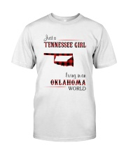 TENNESSEE GIRL LIVING IN OKLAHOMA WORLD Classic T-Shirt front
