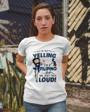 I'M A FILIPINO GIRL WE JUST TALK LOUD Ladies T-Shirt apparel-ladies-t-shirt-lifestyle-03