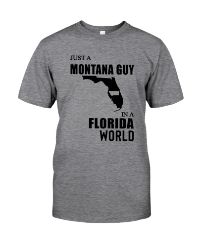 JUST A MONTANA GUY IN A FLORIDA WORLD