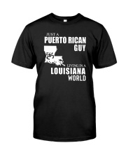 JUST A PUERTO RICAN GUY LIVING IN LOUISIANA WORLD Classic T-Shirt tile