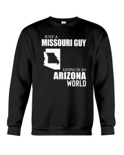 JUST A MISSOURI GUY LIVING IN ARIZONA WORLD Crewneck Sweatshirt thumbnail