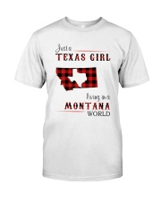 TEXAS GIRL LIVING IN MONTANA WORLD Classic T-Shirt front