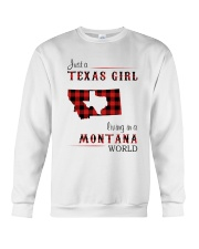 TEXAS GIRL LIVING IN MONTANA WORLD Crewneck Sweatshirt thumbnail