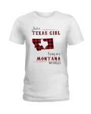 TEXAS GIRL LIVING IN MONTANA WORLD Ladies T-Shirt thumbnail