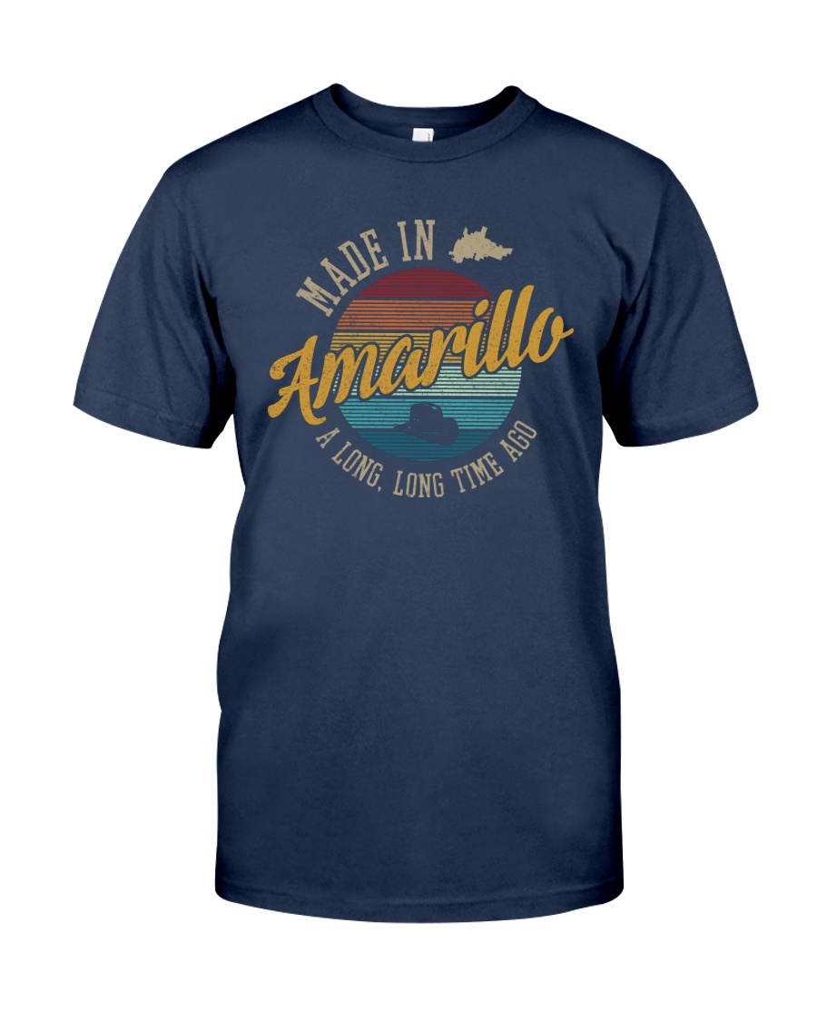 MADE IN AMARILLO A LONG TIME AGO VINTAGE Classic T-Shirt