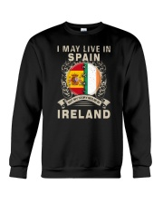 LIVE IN SPAIN MY STORY IN IRELAND Crewneck Sweatshirt thumbnail