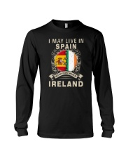 LIVE IN SPAIN MY STORY IN IRELAND Long Sleeve Tee thumbnail