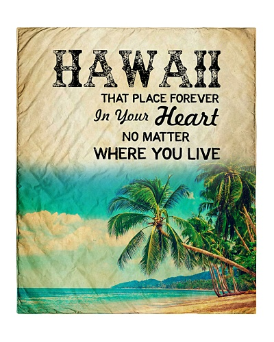 HAWAII FOREVER IN YOUR HEART