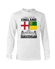 LIVE IN ENGLAND BEGAN IN SASKATCHEWAN ROOT Long Sleeve Tee thumbnail