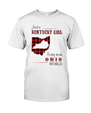 KENTUCKY GIRL LIVING IN OHIO WORLD Classic T-Shirt front