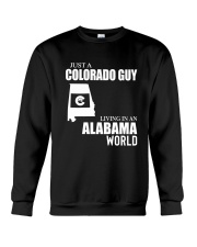 JUST A COLORADO GUY LIVING IN ALABAMA WORLD Crewneck Sweatshirt thumbnail