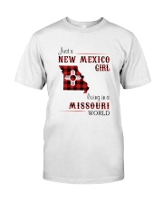 NEW MEXICO GIRL LIVING IN MISSOURI WORLD Classic T-Shirt front