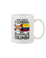 LIVE IN FLORIDA BEGAN IN COLOMBIA Mug thumbnail