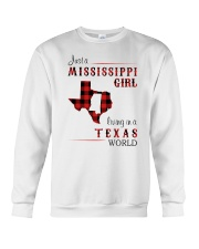 MISSISSIPPI GIRL LIVING IN TEXAS WORLD Crewneck Sweatshirt thumbnail