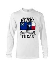 LIVE IN NEVADA BEGAN IN TEXAS Long Sleeve Tee thumbnail