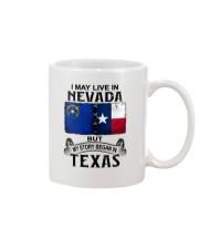LIVE IN NEVADA BEGAN IN TEXAS Mug thumbnail