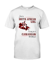 SOUTH AFRICAN GIRL LIVING IN CANADIAN  WORLD Classic T-Shirt front