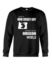 JUST A JERSEY GUY LIVING IN OREGON WORLD Crewneck Sweatshirt thumbnail