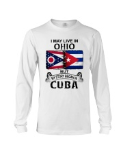 LIVE IN OHIO BEGAN IN CUBA Long Sleeve Tee thumbnail