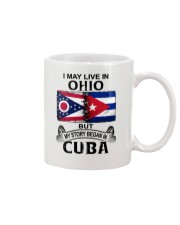 LIVE IN OHIO BEGAN IN CUBA Mug thumbnail