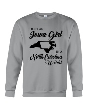 JUST AN IOWA GIRL IN A NORTH CAROLINA WORLD Crewneck Sweatshirt thumbnail