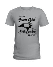 JUST AN IOWA GIRL IN A NORTH CAROLINA WORLD Ladies T-Shirt tile