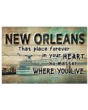 NEW ORLEANS THAT PLACE FOREVER IN YOUR HEART 24x16 Poster front