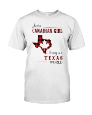 CANADIAN GIRL LIVING IN TEXAS WORLD Classic T-Shirt front
