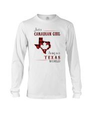 CANADIAN GIRL LIVING IN TEXAS WORLD Long Sleeve Tee thumbnail