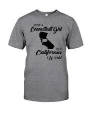 JUST A CONNECTICUT GIRL IN A CALIFORNIA WORLD Classic T-Shirt thumbnail