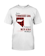 TENNESSEE GIRL LIVING IN NEVADA WORLD Classic T-Shirt front