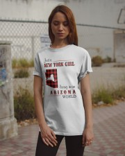 NEW YORK GIRL LIVING IN ARIZONA WORLD Classic T-Shirt apparel-classic-tshirt-lifestyle-18