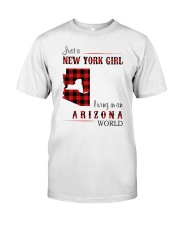 NEW YORK GIRL LIVING IN ARIZONA WORLD Classic T-Shirt front