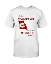COLORADO GIRL LIVING IN MISSOURI WORLD Classic T-Shirt front