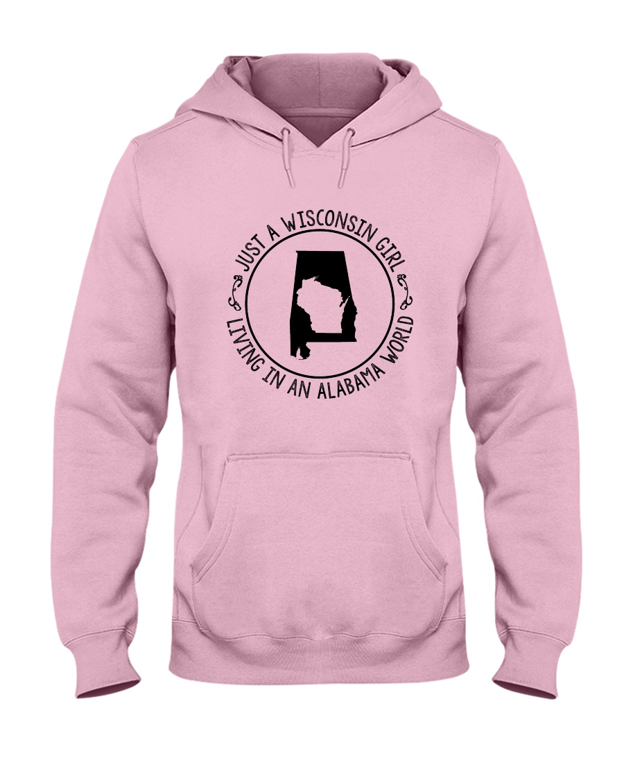 WISCONSIN GIRL LIVING IN ALABAMA WORLD Hooded Sweatshirt