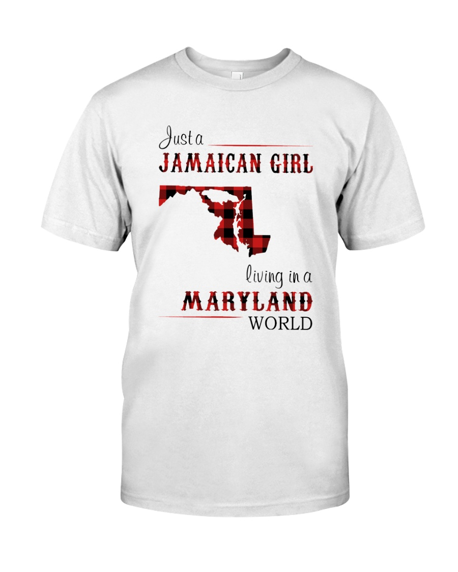 JAMAICAN GIRL LIVING IN MARYLAND WORLD Classic T-Shirt