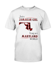JAMAICAN GIRL LIVING IN MARYLAND WORLD Classic T-Shirt front