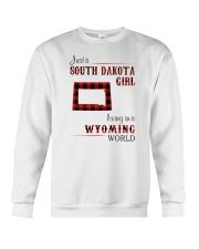 SOUTH DAKOTA GIRL LIVING IN WYOMING Crewneck Sweatshirt thumbnail