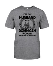 I'M THE HUSBAND OF A DOMINICAN WOMAN Classic T-Shirt front