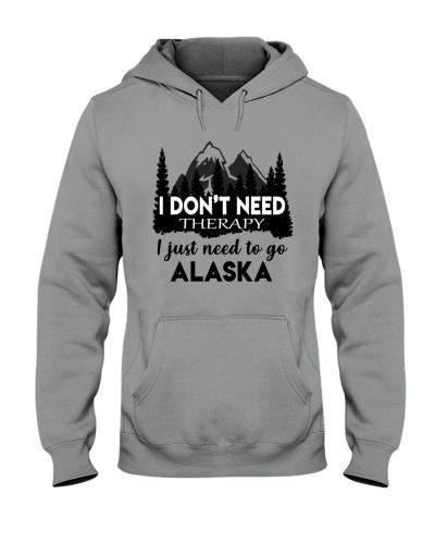 I DON'T NEED THERAPY I JUST NEED TO GO ALASKA