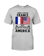LIVE IN FRANCE BEGAN IN AMERICA ROOT WOMEN Classic T-Shirt front