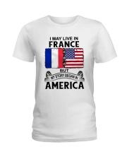 LIVE IN FRANCE BEGAN IN AMERICA ROOT WOMEN Ladies T-Shirt thumbnail