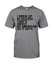 I GREW UP IN KANSAS Classic T-Shirt thumbnail
