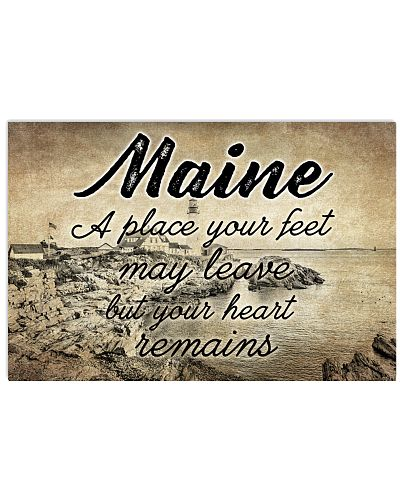 MAINE PLACE YOUR HEART REMAINS