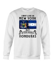 LIVE IN NEW YORK BEGAN IN HONDURAS Crewneck Sweatshirt thumbnail
