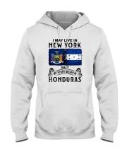 LIVE IN NEW YORK BEGAN IN HONDURAS Hooded Sweatshirt thumbnail