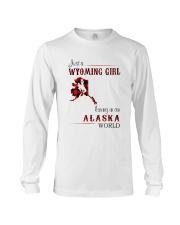 WYOMING GIRL LIVING IN ALASKA WORLD Long Sleeve Tee thumbnail